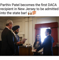 """So proud! 🙌🏾👏🏾👏🏾 Parthiv Patel became the first undocumented-DACA recipient to become an attorney in the state of New Jersey. . """"The New Jersey Bar has officially admitted its first 'Dreamer.' And with his historic swearing-in Wednesday, attorney Parthiv Patel has given the Garden State's DACA recipients and immigrant population a much-needed ray of hope in a time of """"uncertainty and chaos,"""" Governor Phil Murphy says. On Wednesday, Murphy and recently instated Attorney General Gurbir Grewal – who made history himself as the first Sikh-American to serve as Attorney General in the history of the United States – welcomed Patel to his new vocation as a lawyer. According to the ACLU-NJ, Patel immigrated to New Jersey from India when he was five-years-old. He received DACA in 2012, granting him authorization to work in the United States. After graduating from law school, Patel passed the bar exams of both New Jersey and Pennsylvania in July 2016."""" SOURCE: https:-patch.com-new-jersey-hoboken-daca-lawyer-new-jersey-bar-admits-1st-dreamer: Parthiv Patel becomes the first DACA  recipient in New Jersey to be admitted  into the state bar! So proud! 🙌🏾👏🏾👏🏾 Parthiv Patel became the first undocumented-DACA recipient to become an attorney in the state of New Jersey. . """"The New Jersey Bar has officially admitted its first 'Dreamer.' And with his historic swearing-in Wednesday, attorney Parthiv Patel has given the Garden State's DACA recipients and immigrant population a much-needed ray of hope in a time of """"uncertainty and chaos,"""" Governor Phil Murphy says. On Wednesday, Murphy and recently instated Attorney General Gurbir Grewal – who made history himself as the first Sikh-American to serve as Attorney General in the history of the United States – welcomed Patel to his new vocation as a lawyer. According to the ACLU-NJ, Patel immigrated to New Jersey from India when he was five-years-old. He received DACA in 2012, granting him authorization to work in the United States. After gradu"""