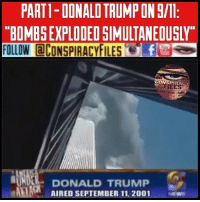 "9/11, Being Alone, and Dancing: PARTI-DONALD TRUMP ON8/11  ""BOMBEEXPLODEDGIMULTANEOUSLY""  FOLLOW aCONSPIRACYFILES  fre  CONSPIRACY  DONALD TRUMP  AMA AIRED SEPTEMBER 11, 2001 Double tap and tag a friend! ViewPreviousPost WATCH FULL VIDEO ON FACEBOOK! (Link in bio) SUBSCRIBE ON YOUTUBE! @conspiracyfiles YouTube MULTI POST-SLIDE TO SEE PART 2 In 2001 Donald J. Trump said there were likely explosives in the World Trade Center prior to collapse. Not to mention Israeli MOSSAD was caught handling explosives while documenting and dancing as 9-11 was being perpetrated. What we find particularly gratifying and intriguing is the recent discovery of day-of-9-11 interview in which Trump openly expressed his disbelief that aluminum airplanes alone could have taken down the Twin Towers. Trump on 9-11: ""I happen to think that they had not only a plane, but they had bombs that exploded almost simultaneously because I just can't imagine anything being able to go through the wall."" Is it possible that events of that history-altering day have tormented Trump as it has the rest of us ""truthers?"" @realdonaldtrump (Comment your thoughts below👇🏼) ConspiracyFiles ConspiracyFiles2 ZionistMedia TwinTowers WTC 911WasAnInsideJob DonaldTrump Mossad DonaldTrumpOn911 DancingIsraelis ControlledMedia Illuminati CIA Wikileaks Vault7 Whistleblower NewWorldOrder WakeUpSheeple Sheeple UncleSam UncleScam Rothschild CorporationSlayer ConspiracyFact ConspiracyTheory ConspiracyTheories Conspiracy ConspiracyFiles Follow back up page! @conspiracyfiles2 Follow @zerochiills Follow @uniformedthugs Follow @celebrityfactual"