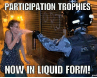 Shared from our very own Bane Bane Unrated , I think we should also load up our windshield wipers with pepper spray  for when we are traveling through liberal temper tantrum zones. ~ GATSBY: PARTICIPATION TROPHIES  POL IA  NOW IN LIQUID FORM!  men Shared from our very own Bane Bane Unrated , I think we should also load up our windshield wipers with pepper spray  for when we are traveling through liberal temper tantrum zones. ~ GATSBY