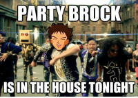 Brock Obama be partyin': PARTY BROCK  IS IN THE HOUSE TONIGHT  quickmame Brock Obama be partyin'