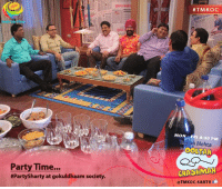 And the party begins! Stay tuned for tomorrow's episode as this party is going to create a havoc in #Purushmandal's life! #TMKOC: Party Time...  #Party Sharty at m society.  #TMKOC  MON -FRI 8:30 PM  arak Mehta  OOLIAH  CHASHMAN  @TMKOC.SA BTV And the party begins! Stay tuned for tomorrow's episode as this party is going to create a havoc in #Purushmandal's life! #TMKOC