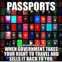 Smh☝: PASSPORTS  SLUTA  MALAVI  PASS NORT  THEFREETHOUCHTPROJECT coM  WHEN GOVERNMENT TAKES  YOUR RIGHT TO TRAVEL AND  SELLS IT BACK TO YOU Smh☝