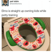 Elmo, Future, and Lmao: pat tobin  atastefactory  Elmo is straight up owning kids while  potty training  HAN i just wanna see if he can guess my future lmao whoops