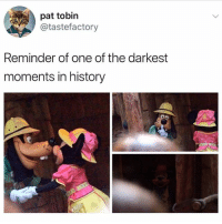 Memes, History, and 🤖: pat tobin  @tastefactory  Reminder of one of the darkest  moments in history zzzz
