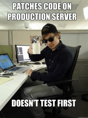 True, Test, and Code: PATCHES CODE ON  PRODUCTION SERVER  DOESN'T TEST FIRST If I put return true at the beginning of the login script it stops breaking!