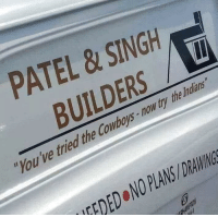 "Dallas Cowboys, Funny, and Drawings: PATEL &SINGH  BUILDERS  ""You've tried the Cowboys-now try the Indians  EDED NO PLANS/DRAWINGS Found this rather funny."
