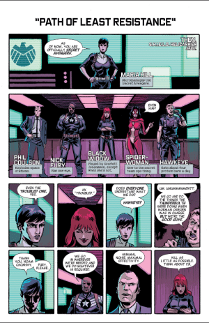 "clintbartoncomics:  Secret Avengers (2014) Issue #3written by Ales Kotart by Michael Walsh & Matthew Wilsonlink to read : ""PATH OF LEAST RESISTANCE""  THEN  S.H..E.L.D. HELICARRIER  ILIAD.  AS  OF NOW, YOUu ARE  OFFICIALLY SECRET  AVENGERS  MARIA HILL  Micromanages the  Secret Avengers.  EVEN  HIM?  BLACK  WIDOW  SPIDER-  WOMAN  PHIL  COULSON.  Explodes space  stations  NICK  FURY  HAWKEYE  Played by Scarlett  Johansson, except  when she's not.  New to the secret  team ops thing.  Eats about four  protein bars a day.  Has one eye.  EVEN THE  TROUBLED ONE,  YES  DOES EVERYONE  UNDERSTAND WHAT  WE DO?  UM. UMUMMMHMENTT.  Н.  ""TROUBLED.""  WE GO AND DO  THE THINGS THE  THUNDERBOLTS  WERE DOING WHEN  NORMAN OSBORN  WAS IN CHARGE.  BUT WE'RE THE  GOOD GUYS.  HAWKEYE?  MINIMAL  NOISE. MAXIMAL  EFFECTIVITY  WE GO  IN WHEREVER  WE'RE NEEDED AND  WE DO WHATEVER  IS REQUIRED.  KILL AS  LITTLE AS POSSIBLE  THINK ABOUT P.R.  THANK  YOu, NOAM  СНОMSKY.  FURY  PLEASE clintbartoncomics:  Secret Avengers (2014) Issue #3written by Ales Kotart by Michael Walsh & Matthew Wilsonlink to read"