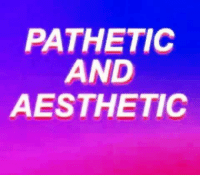 -oldmin: PATHETIC  AND  AESTHETIC -oldmin
