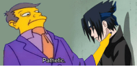 Seeing all these low-quality Sasuke memes: Pathetic Seeing all these low-quality Sasuke memes