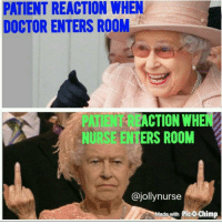 Memes, 🤖, and Pico: PATIENT REACTION WHEN  DOCTOR ENTERS ROOM  ACTION WHEN  NURSE ERS ROOM  @jolly nurse  Made with Pico chimp .... 😂😂😂🤣 Why don't you love me like you love them?! {From @jollynurse} snarkynurses
