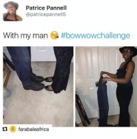 Memes, Hilarious, and 🤖: Patrice Pannell  (a patricepannell5  With my man  #bowwowohallenge  farabaleafrica They're doing a bowwowchallenge and it is hilarious! 😂😂😂 @pmwhiphop @pmwhiphop @pmwhiphop @pmwhiphop @pmwhiphop @pmwhiphop