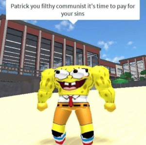 Time, Communist, and You: Patrick you filthy communist it's time to pay for  your sins Its time :(