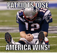 The statement contradicts itself, but to most NFL fans, it's spot on Credit: Walter E. Myal: PATRIOTS LOSE  M HK  AMERICA WINS! The statement contradicts itself, but to most NFL fans, it's spot on Credit: Walter E. Myal