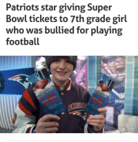 Football, Patriotic, and Super Bowl: Patriots star giving Super  Bowl tickets to 7th grade girl  who was bullied for playing  football Wholesome football