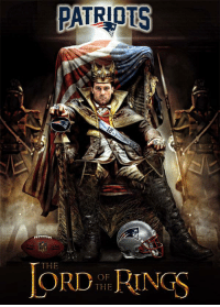 PATRIOTS  THE  ORD RINGS  THE Tom Brady is..