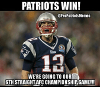 6 AFC championship appearances in a row! NFL RECORD: PATRIOTS WIN!  @Pro Patriots Memes  WERE GOING TO OUR  6THSTRAIGHTAFC CHAMPIONSHIPGAME!!! 6 AFC championship appearances in a row! NFL RECORD