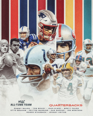 @DeionSanders @darrellgreen28 @TwentyER @RonnieLottHOF @D_Hest23 @adamvinatieri @larryallen73 @jonathanogden75 @RobGronkowski @TonyGonzalez88 The 10 quarterbacks selected to the #NFL100 All-Time Team! https://t.co/PlM0gABnes: PATRS  ERS 2  4  ALL-TIME TEAM  QUARTERBACKS  SAMMY BAUGH . TOM BRADY . JOHN ELWAY . BRETT FAVRE  OTTO GRAHAM • PEYTON MANNING • DAN MARINO • JOE MONTANA  ROGER STAUBACH • JOHNNY UNITAS @DeionSanders @darrellgreen28 @TwentyER @RonnieLottHOF @D_Hest23 @adamvinatieri @larryallen73 @jonathanogden75 @RobGronkowski @TonyGonzalez88 The 10 quarterbacks selected to the #NFL100 All-Time Team! https://t.co/PlM0gABnes