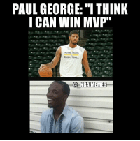 """Why you always lying"" 🎶 😂 Paul George is good but I don't see an MVP anywhere in his near future at least! Double tap and tag some friends below! 👍⬇: PAUL GEORGE: ""ITHINK  I CAN WIN MVP""  INDIANA PACERS  BASKETBALL  NBA MEMES ""Why you always lying"" 🎶 😂 Paul George is good but I don't see an MVP anywhere in his near future at least! Double tap and tag some friends below! 👍⬇"