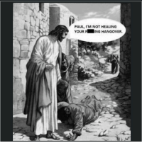 funny lol fail wrong meme memebase funnypics funnymeme instagood picoftheday hilarious funnypictures lmfao haha ifunnymeme jesus: PAUL, I'M NOT HEALING  YOUR F  NG HANGOVER. funny lol fail wrong meme memebase funnypics funnymeme instagood picoftheday hilarious funnypictures lmfao haha ifunnymeme jesus