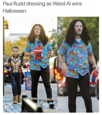 "Clock, Friday, and Funny: Paul Rudd dressing as Weird Al wins  Halloween I used to fuck with Weird Al HARD! I think my love of Avril Lavigne came from my love for Weird Al's parody of ""Complicated"" where he sang about being constipated. As a lactose intolerant teen, the following lyrics really spoke to me: ""Pizza all day and every day, This cheese 'round the clock, Is gettin' me blocked, And I sure don't care for irregularity... Tell me- Why'd you have to go and make me so constipated?"" Happy Friday weirdos!"