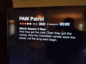 Paw Patrol really took a turn these recent years…: Paw Patrol really took a turn these recent years…