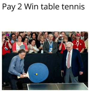 Games, Kids, and Tennis: Pay 2 Win table tennis  TN How i imagine p2w kids in games