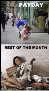 payday: PAYDAY  REST OF THE MONTH