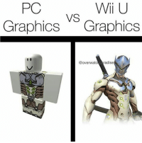 Memes, Ps4, and Xbox: PC  Wii U  VS  Graphics rhics  GrapnicS Grapnics  @overwatc radise  神 Wii u> Follow me @jaxramse for daily content Check out @gamiing.memes @gamersbanter @gamingposts.ig @thecodgamers cod codmeme codmemes callofduty callofdutymeme callofdutymemes gfuel game infinitewarfare IW Rs6 rainbow6siege mwr gaming gamingmemes gamer battlefield battlefield1 gta gtav gta5 gtavonline bo2 bo3 csgo modding xbox xboxone ps4 pc