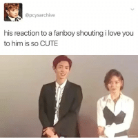 fanboys are always cute tbh . . . . . . . Credit to owner✌: @pcysarchive  his reaction to a fanboy shoutingilove you  to him is so CUTE fanboys are always cute tbh . . . . . . . Credit to owner✌