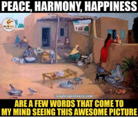 Calm & Peaceful.. :): PEACE, HARMONY HAPPINESS  LA GANG  laughing colours. co m  ARE A FEW WORDS THAT COME TO  MY MIND SEEING THIS AWESOME PICTURE Calm & Peaceful.. :)