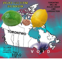 """Party, Reddit, and Toronto: PEACE HAS BEEN  RESTORED  TORONTWO  WILL BE  RULED UNDER  LIME  JURISDICTION  TORONTWo  THE LEMON  PARTY HAS  ABOLISHED  TORONTO TO  HIM <p>[<a href=""""https://www.reddit.com/r/surrealmemes/comments/8ndcvi/%CE%B3h%CE%BE_t%D1%84%D1%8Fon%CE%B3%D1%84_c%D1%84mpr%D1%84mise_h%D0%B4s_%D0%B1e%CE%BE%D0%B8_m%D0%B4de_p%D1%8F%D0%B4is%CE%BEd_%D0%B1e/"""">Src</a>]</p>"""