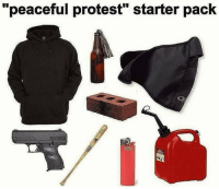 "*cupid shuffles*: ""peaceful protest"" starter pack *cupid shuffles*"