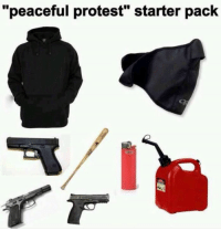 "Memes, Protest, and Starter Pack: ""peaceful protest"" starter pack [madman]"
