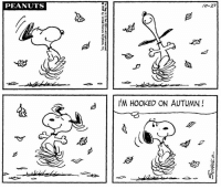 This strip was published on October 27, 1969. Happy First Day of Fall! 🍁🍂🍎: PEANUTS  10-27  I'M HOOKED ON AUTUMN!  d  从一</  Tm. Reg, U, s. Pot. Otf--All righes reserved  0 1969 by Unied Feature Syndicate, Inc. This strip was published on October 27, 1969. Happy First Day of Fall! 🍁🍂🍎