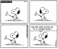 Happy National Hot Dog Day! 🌭 This strip was published on August 19, 1969.: PEANUTS  8-19  | NO ONE EVER INVITES ME  TO A WIENER ROAST..  4 0 Happy National Hot Dog Day! 🌭 This strip was published on August 19, 1969.