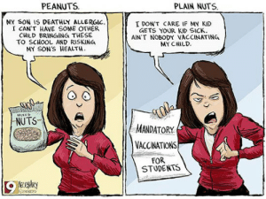 srsfunny:  Peanuts Vs Plain Nutshttp://srsfunny.tumblr.com/: PEANUTS.  PLAIN NUTS.  MY SON IS DEATHLY ALLERGIC.  I CAN'T HAVE SOME OTHER  CHILD BRINGING THESE  TO SCHOOL AND RISKING  MY SON'S HEALTH.  I DON'T CARE IF MY KID  GETS YOUR KID SICK.  AIN'T NOBODY VACCINATING  MY CHILD.  COk  MANDATORY  MIXED  NUTS  VACCINATIONS  FOR  STUDENTS srsfunny:  Peanuts Vs Plain Nutshttp://srsfunny.tumblr.com/