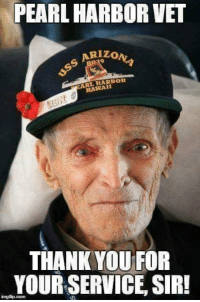 Memes, Patriotic, and True: PEARL HARBOR VET  RIZ  0  LHARBOR  HAWAI  THANK YOU FOR  YOUR SERVICE, SIR!  gilp.com Look At This Man... This Is The Face Of A TRUE HERO!  Like And SHARE Patriots!