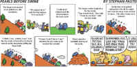 """Facebook, Memes, and Soon...: PEARLS BEFORE SWINE  BY STEPHAN PASTIS  So the tiny train pulled  The large train needed  The larger trains laughed at  and pulled with all his might  """"I will do it,""""  to be pulled over the  """"We cannot do it.""""  the tiny train.  and soon the large train started  volunteered the  said the big engines,  """"You cannot do it,"""" they said.  t is too hard.  tiniest train in  to move. The other trains were  """"I can try my best,"""" said  the train yard  amazed  the tiny train.  think I can. I think I can  said  I know  can! I know I can  Then a massive  YOU ARE NOT SOREMEMBER,KIDS, I WILL  the tiny train to himself as he slowly  d shouted the tiny train as he  andslide destroyed PUTTING  WCK AND TIMING  NEVER  moved up the mountain pulling his  THIS IN A TARE MucH MORE  TRY  reached the summit.  the train  large load.  CHILDRENS IMPORTANT THAN /AGAIN.  BOOK. PERSONAL EFFORT. I'm coming to North Carolina!   Info here: https://www.facebook.com/events/1387473954644492/?ti=icl  And I promise to be as energetic as this train:"""