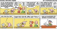 Dude, Dunk, and Memes: PEARLS BEFORE SWINE  BY STEPHAN PASTIS  YO, PIG. YOU MET THE NEW THAT S  HI  GALL  DUDE, YOU'VE GOT A OH  YEAH. BEFORE THEY SERVE  OH  ME  TO TASTE THEIR YEAH  IT TO YOU, THEY DUNK THE  BOY!  OWNERS OF THIS DINERPTHIS GREAT!  ARCH  TOASTED RYE BREAD  CORNERS OF THE BREAD IN  I  IS TINA AND THATS ARCHIE  HI, TINA  THE COFFEE. TASTES GREAT.  WANT  AND COFFEE  THEYVE RE-NAMED OUR DINER  HI.  THAT!  EVITA'S  ARCHIE  YOURE WHY NEWSPAPERS ARE  SHRINKING THE COMICS PAGE