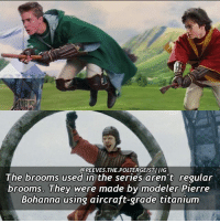 Memes, Quidditch, and 🤖: @PEEVES. THE POLTERGEISTIIIG  The brooms used in the series aren't regular  brooms. They were made by modeler Pierre  Bohanna using aircraft-grade titanium Q-would you play quidditch? Tag a friend! Follow my other acc @fictionandmore potterhead harrypotter