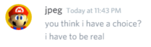 Tumblr, Blog, and Http: peg Today at 11:43 PM  you think i have a choice?  i have to be real poopi:this isolated message makes me feel like i'm about to be shot and killed
