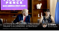 """A recent poll of Nevada small business owners found that 87% of those surveyed believe Nevada's economy is headed in the right direction — the HIGHEST EVER.""→ https://bit.ly/2LKVqX0: PENCE  MAKE AMERICA GREAT AGAINI  LATINAS SUPPORTING PRESIDENT  TRUMP'S ECONOMIC STRATEGY  Published in Spanish/Publicado en Español  EL TIEMPO  By Irma Aguirre ""A recent poll of Nevada small business owners found that 87% of those surveyed believe Nevada's economy is headed in the right direction — the HIGHEST EVER.""→ https://bit.ly/2LKVqX0"