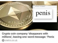 This made my night 😂💀 cryptocurrency @worldstar WSHH: penis  e t he  Crypto coin company 'disappears with  millions', leaving one-word message: 'Penis  metro.co.uk This made my night 😂💀 cryptocurrency @worldstar WSHH