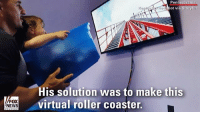 A father who couldn't afford a trip to Disney World, used a laundry box and television set to create a virtual roller coaster for his daughter.: Pennsy  ot vi  His solution was to make this  virtual roller coaster.  FOX  NEWS A father who couldn't afford a trip to Disney World, used a laundry box and television set to create a virtual roller coaster for his daughter.
