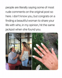 people need to stop fat shaming, its literally so rude.: people are literally saying some of most  rude comments on the original post so  here. i don't know you, but congrats on a  finding a beautiful woman to share your  life with who, in my opinion, hit the same  jackpot when she found you people need to stop fat shaming, its literally so rude.