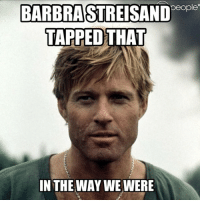 HAPPY BIRTHDAY ROBERT REDFORD barbrastreisand robertredford dilf meme thewaywewere movie moviehistory classic classicfilm hot gorgeous cute cutecouple legend funnymeme funny tap fuck swerve hipster happybirthday 1936 gay idol icon love: people  BARBRASTREISAND  TAPPED THAT  IN THE WAY WE WERE HAPPY BIRTHDAY ROBERT REDFORD barbrastreisand robertredford dilf meme thewaywewere movie moviehistory classic classicfilm hot gorgeous cute cutecouple legend funnymeme funny tap fuck swerve hipster happybirthday 1936 gay idol icon love