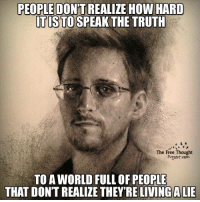 Via Truth Theory: PEOPLE DON'T REALIZE HOW HARD  TISTOSPEAK THE TRUTH  The Free Thought  Project com  TO AWORLD FULL OF PEOPLE  THAT DON'T REALIZE THEY'RE LIVING A LIE Via Truth Theory