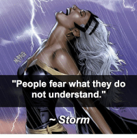 "Memes, 🤖, and Villains: ""People fear what they do  not understand.""  Storm 