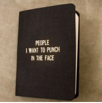 everyone: PEOPLE  I WANT TO PUNCH  IN THE FACE everyone