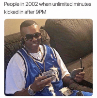 Dank Memes, What, and People: People in 2002 when unlimited minutes  kicked in after 9PM What a feeling @pablopiqasso